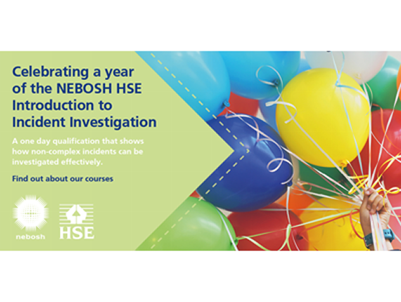 One year on: celebrating the NEBOSH HSE Introduction to Incident Investigation qualification